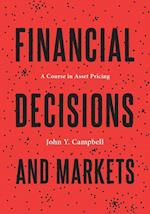 Financial Decisions and Markets