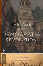 The Age of the Democratic Revolution (Princeton Classics)