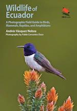 Wildlife of Ecuador (Wild Guides)