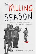 The Killing Season (Human Rights And Crimes Against Humanity)
