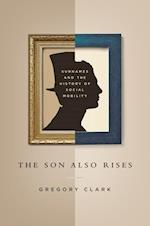 The Son Also Rises (Princeton Economic History of the Western World)