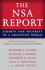 The Nsa Report af Michael J. Morell, Richard A. Clarke, The President's Review Group on Intellig
