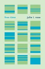 Free Time af Julie L. Rose
