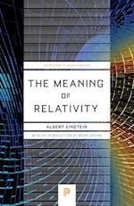 The Meaning of Relativity (Princeton Science Library)