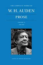 The Complete Works of W. H. Auden, Volume VI: Prose: 1969-1973 (The Complete Works of W.H. Auden, nr. 6)