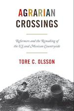 Agrarian Crossings (America in the World)