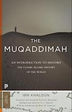 The Muqaddimah (Princeton Classics)