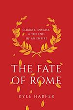The Fate of Rome (Princeton History of the Ancient World)