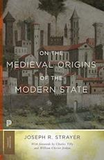 On the Medieval Origins of the Modern State (Princeton Classics)