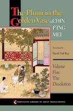 The Plum in the Golden Vase or, Chin P'ing Mei, Volume Five (PRINCETON LIBRARY OF ASIAN TRANSLATIONS, nr. 5)