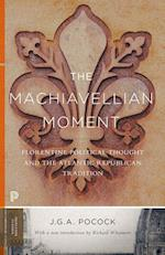 The Machiavellian Moment (Princeton Classics)