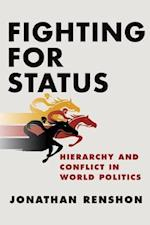 Fighting for Status