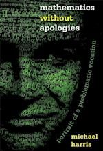 Mathematics Without Apologies (Science Essentials)