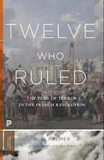 Twelve Who Ruled (Princeton Classics)