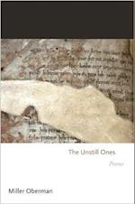 The Unstill Ones (Princeton Series of Contemporary Poets)