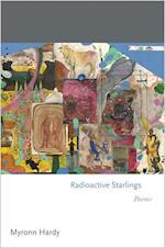 Radioactive Starlings (Princeton Series of Contemporary Poets)