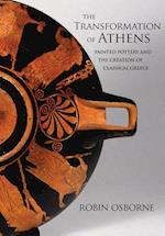 The Transformation of Athens (The Martin Classical Lectures)