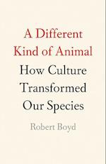 A Different Kind of Animal (The University Center for Human Values Series)
