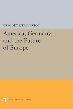America, Germany, and the Future of Europe