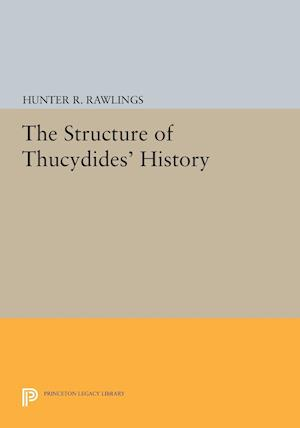 The Structure of Thucydides' History