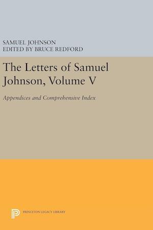 The Letters of Samuel Johnson, Volume V