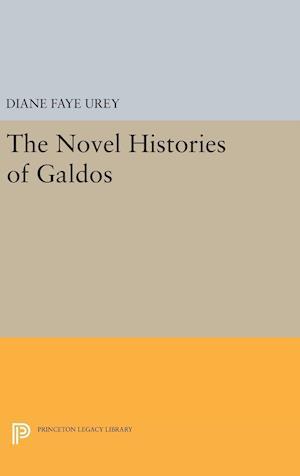 The Novel Histories of Galdos