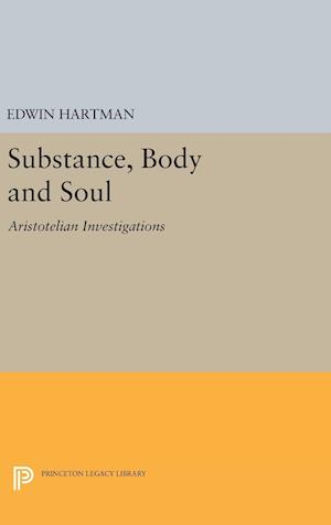 Substance, Body and Soul