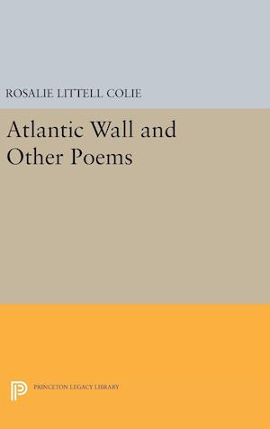 Atlantic Wall and Other Poems