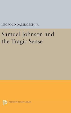 Samuel Johnson and the Tragic Sense