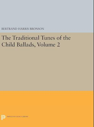 The Traditional Tunes of the Child Ballads, Volume 2
