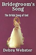 Bridegroom's Song
