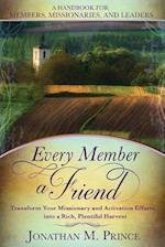 Every Member a Friend