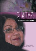 Gladys, My Unforgettable Love