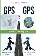 GPS Vs GPS, Which Is Leading You?