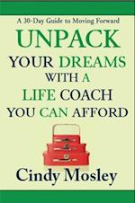 Unpack Your Dreams With a Life Coach You Can Afford