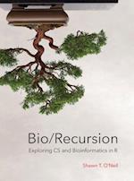 Bio/Recursion: Exploring CS and Bioinformatics in R