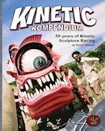 Kinetic Kompendium: 50 Years Of Kinetic Sculpture Racing