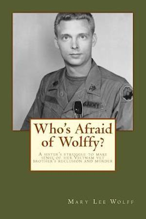 Who's Afraid of Wolffy?
