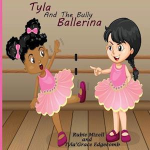 Tyla and the Bully Ballerina