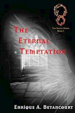 The Eternal Temptation af Enrique Betancourt