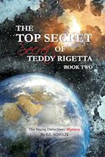 The Top Secret Secret of Teddy Rigetta