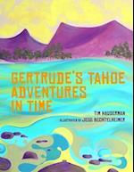 Gertrude's Tahoe Adventures in Time af Tim Hauserman