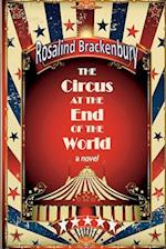 The Circus at the End of the World af Rosalind Brackenbury
