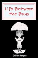 Life Between the Buns