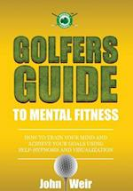Golfers Guide to Mental Fitness
