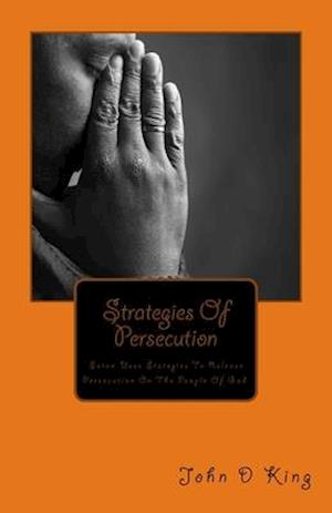 Strategies of Persecution