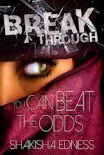 Break Through I af Shakisha Shamain Edness