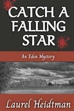 Catch a Falling Star (an Eden Mystery)