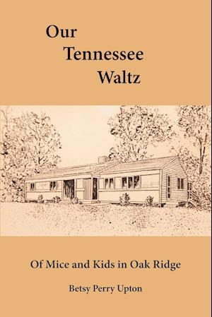 OUR TENNESSEE WALTZ