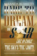 Dare to Dream and Soar Like an Eagle af Miranda Burnette